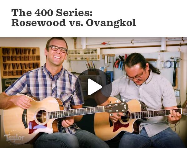 The 400 Series: Rosewood vs Ovangkol